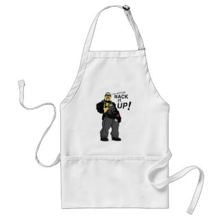You better back it up! adult apron