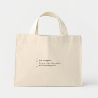 """You bloodsucking leech"" Tote"