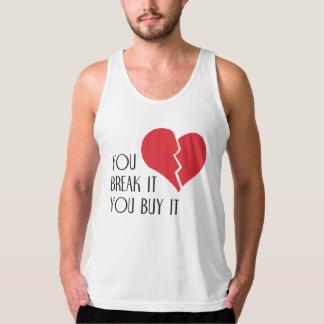 You Break It You Buy It Valentine's Day Heart Tank Top