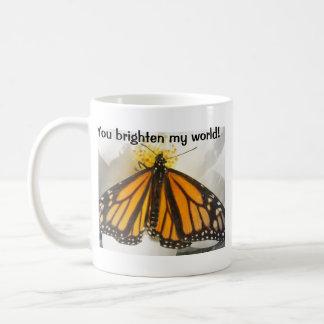 You brighten my world! butterfly coffee mug