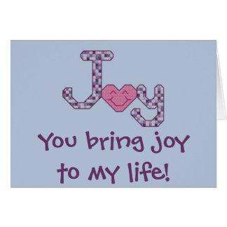 You bring joy to my life! Notecard