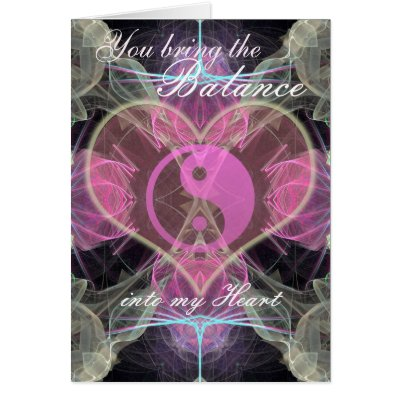 You Bring the Balance into my Heart : LoVe card