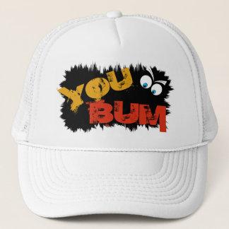 YOU BUM Trucker Hat