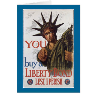You buy a Liberty Bond Lest I Perish Card