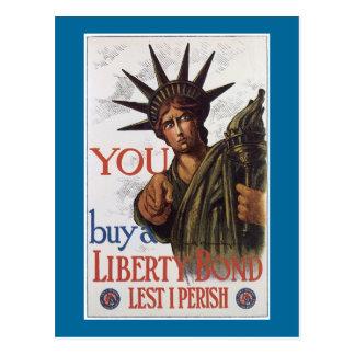 You buy a Liberty Bond Lest I Perish Postcard