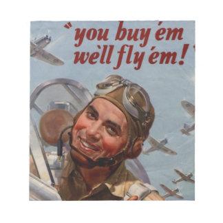 "You Buy 'em and We'll Fly 'em"" Notepad"