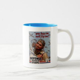 "You Buy 'em and We'll Fly 'em"" Two-Tone Coffee Mug"
