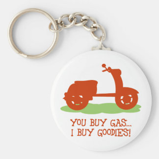 You Buy Gas, I Buy Goodies Basic Round Button Keychain