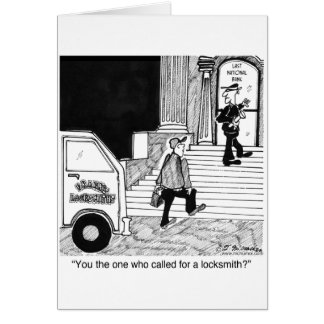 You Call For a Locksmith? Greeting Cards