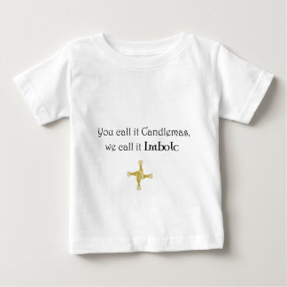 You Call It Candlemas, We Call It Imbolc Infant T-shirt