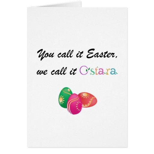 You Call it Easter, We call it Ostara Card