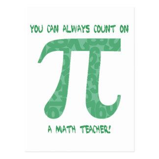 You Can Always Count on A Math Teacher Pi Tees Postcard