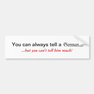 You Can Always Tell a German Sticker