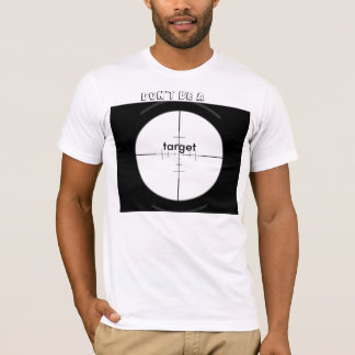 You can be the target! T-Shirt
