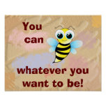 You can (Bee) -Children's Art Poster