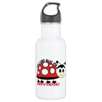 You Can Bug Me Anytime! Water Bottle