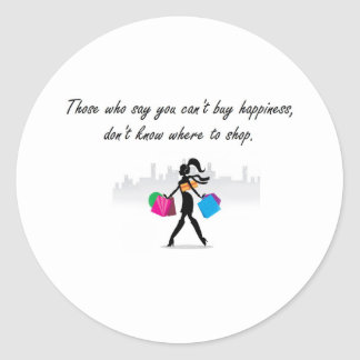 You can buy happiness classic round sticker