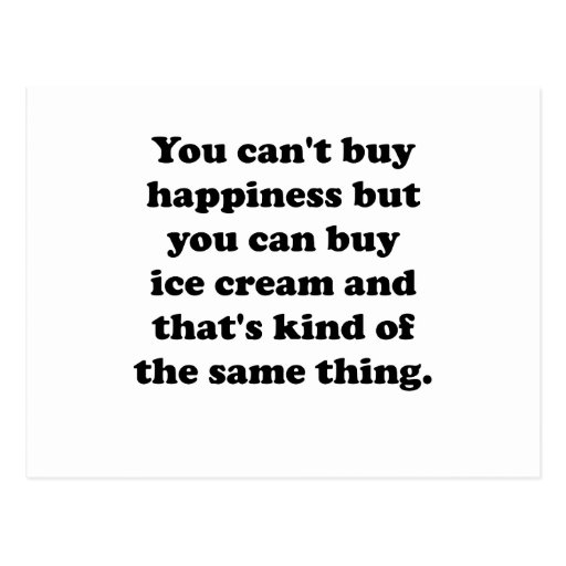 You Can Buy Ice Cream Postcards