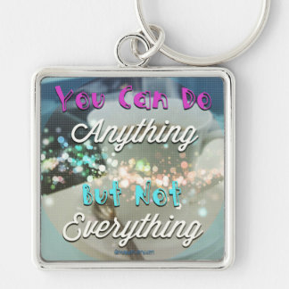 You can do anything - but not everything keychain