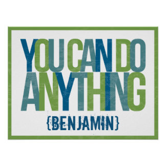 You Can Do Anything Kids' Room Art Poster