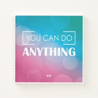 You Can Do Anything Notebook