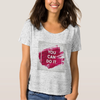 You Can Do It 3 T-Shirt
