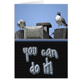 You Can Do It Birds Card