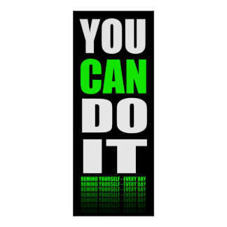 You Can Do It (green) Motivational Poster