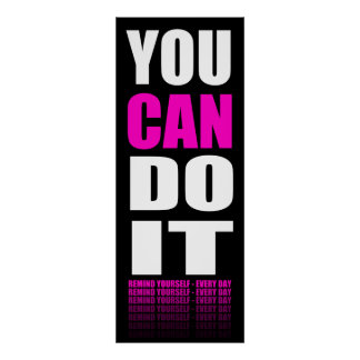 You CAN Do It (pink) Motivational Poster