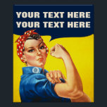 """You can do It Poster<br><div class=""""desc"""">You Can do It American Propaganda Custom Poster: This custom poster has a design based on the uber cool """"We Can Do It!"""" American propaganda poster associated with Rosie the Riveter and the movement of women into the paid industrial workforce during World War II. A feminist icon and a perfect...</div>"""