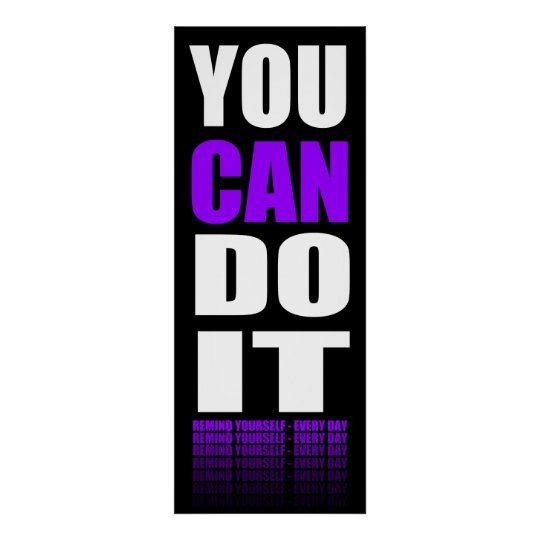 You CAN Do It (purple) Motivational Poster
