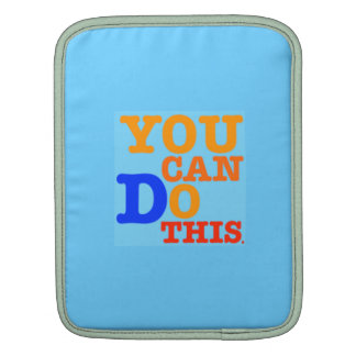 You Can Do This iPad Case iPad Sleeves