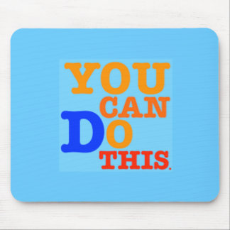 You Can Do This Mousepad