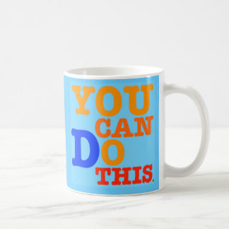 You Can Do This Mug
