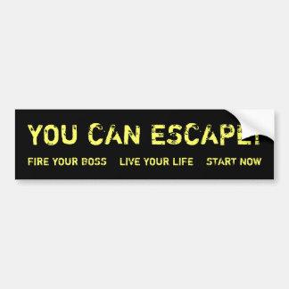 You Can Escape! Bumper Sticker