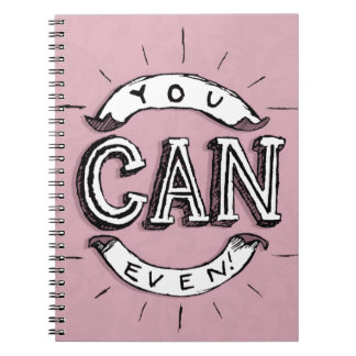 You Can Even! Notebook