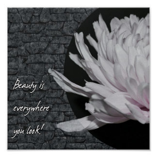 You can find Beauty anywhere! Poster