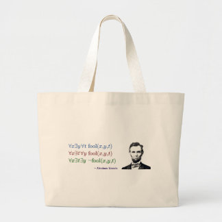 You can fool some of the people all of the time large tote bag