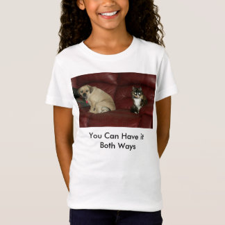 You Can Have it  Both Ways T-Shirt