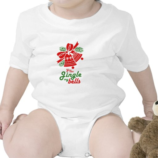 YOU CAN JINGLE MY BELLS.png Tees