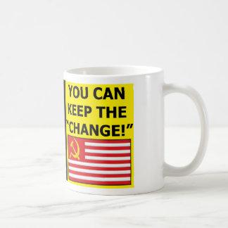 You Can Keep The Change Coffee Mug