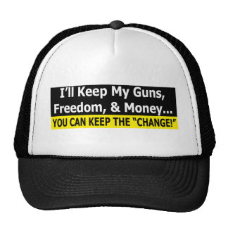 """You Can Keep The """"Change"""" Trucker Hat"""