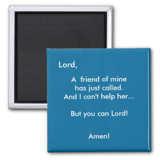 You Can Lord! - 1118 2 Inch Square Magnet