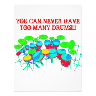 You Can Never Have Too Many Drums Customized Letterhead
