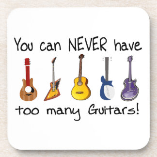 You can NEVER have too many guitars gifts Coasters