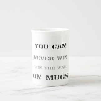 you can never win the war on mugs