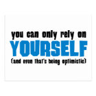 You Can Only Rely on Yourself Postcard