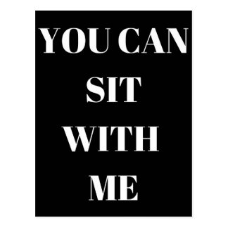 You Can Sit With Me Humor Text Illustration Design Postcard