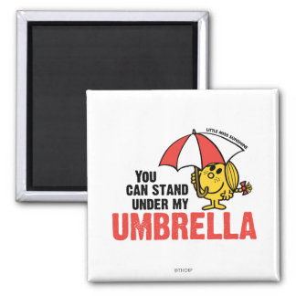You Can Stand Under My Umbrella 2 Inch Square Magnet