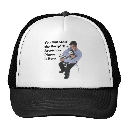 You Can Start the Party! (Accordion) Trucker Hat